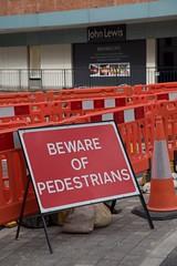 Beware of pedestrians (Rockallpub) Tags: pedestrians beware sign john lewis 100 canon eos 6d ef24105mmf4