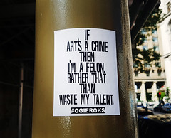 If art's a crime then I'm a felon. (Exile on Ontario St) Tags: sticker if art is crime then im felon rather than waste talent stickerart ogieroks urban street urbain montreal vieuxmontréal oldmontreal streetart stickers collant autocollant montréal ogie artist