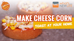Make Cheese Corn Toast at Your Home (whatsnewlife) Tags: food tastyfood recipe toast