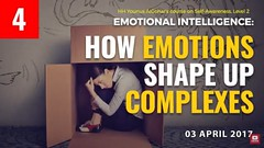 Video: How Emotions Shape Up Complexes (Mehdi/Messiah Foundation International) Tags: actions article boundaries character demeanour feelings granted knowledge liberties life master play selfawareness selfrealisation society study thoughts value younusalgohar