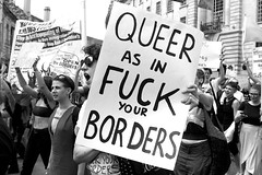 """""""Queer as in Fuck Your Borders"""" (chrisjohnbeckett) Tags: immigration protest pride 2017 london londonist timeout street urban bw blackandwhite monochrome canonef24105mmf4lisusm chrisbeckett slogan politics piccadilly global photojournalism"""