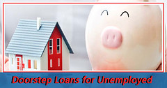 Doorstep Loans to Remove Worries of Being Unemployed (Big Loan Lender) Tags: doorstep loans for people benefits no credit checks