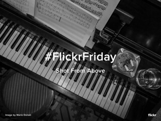 Flickr Friday - Shot From Above