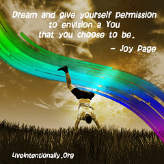 quote-liveintentionally-dream-and-give-yourself-permission (pdstein007) Tags: quote inspiration inspirationalquote carpediem liveintentionally