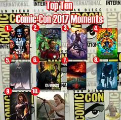 Top Ten Comic-Con 2017 Moments (AntMan3001) Tags: top ten comiccon 2017 moments