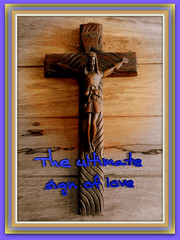 The ultimate sign of love. (Truth in science) Tags: love jesus christianity cross crucifix christ salvation god messiah emmanuel prophesy sacrifice jesuschrist mercy infinitelove infinitemercy justice heaven eternallife theword theonlyway theeternalsacrifice crucifixion catholic church thewaythetruthandthelife princeofpeace sonofgod perpetualsacrifice prophet trueprophet oldtestament thegoodnews thegospel theprophet newtestament epistles sonofthelivinggod lambofgod onlypathtogod