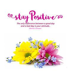 Stay Positive (DillaSyadila) Tags: dillashaklee shakleebydilla shaklee ireachfamily quotes islamicquotes vitamin supplement