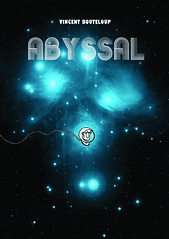 abyssal couv 2 (boot.vincent) Tags: comics space espace cosmonaute astronaute cosmonaut astronaut