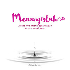 Menangislah (DillaSyadila) Tags: dillashaklee shakleebydilla shaklee ireachfamily quotes islamicquotes vitamin supplement