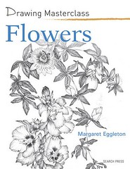 Drawing Masterclass - Flowers by Margaret Eggleton - Paperback – 23 May 2012 (CharmaineZoe's Marvelous Melange) Tags: art book drawing painting watercolour pencils colouredpencils tutorial instructional