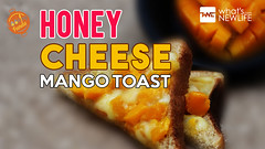 Honey Cheese Mango Toast (whatsnewlife) Tags: food tastyfood recipe delicious