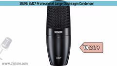 SHURE SM27 Professional Large Diaphragm Condenser (djstoreuk) Tags: shure microphone condenser djstore proaudioequipment