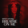 Britney Spears - Breathe On Me (PaulPoland MyCollectionOfEverything) Tags: breatheonme ernesthgarcía britneyspears inthezone