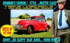 Grandad Says Dress Up Not Down  Old Cars 3 (Make Oxygen... Kill Co2...Plant More Trees) Tags: tweedjacket cavalrytwill tweedcap flatcap cap grandad pa nz kiwi newzealand auto motor vehicle vintage classic retro fashion oldschool vintagecarclub rally show whangarei auckland tauranga rotorua gisborne napier hastings hamilton newplymouth palmertsonnorth wellington nelson christchurch dunedin invercargill otago canterbury carclub canon outdoor poster text older oldcars oldcar oldman tweedrun sydney melbourne brisbane london 1950s 1960s 1970s 1980s plaid scotland harris coat mens gents manwearing british uk morrisminor morris 1000 900 motoring