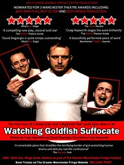 Watching Goldfish Suffocate @kingssalford Sun 23 July 7.30pm @GMFringe (Greater Manchester Fringe) Tags: watchinggoldfishsuffocate daviddegorgio craighepworth vertigotheatre kingsarms salford celineconstantinides fringe manchester greatermanchesterfringe gmfringe england uk britain stage performance events entertainment what'son actors drama theatre july 2017 lancashire festival variety comedy newwriting truelife contemporary poster