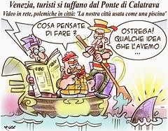 """Venice is always Venice... (Moise-Creativo Galattico) Tags: editoriali moise moiseditoriali """"editorialiafumetti"""" giornalismo attualità satira vignette venezia tuffi turisti calatrava"""