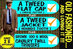 dare 2 wear tweed clothes part1 (Make Oxygen... Kill Co2...Plant More Trees) Tags: tweed harris mens retro houndstooth cap tweedjacket cavalry twill trousers plaid run scottish country farmer canon man scotland madein textile wool vintage car vehicle 70s 60s 80s 1970s 1980s oldschool clothes clothing warm words poster text cars rally next for your pants menswear fashion wearing manwearingtweedjacket vintageclothes sydney melbourne flatcap english irish welsh uk britain british auckland whangarei tauranga gisborne napier hastings newplymouth palmerstonnorth wanganui hamilton wellington nelson christchurch dunedin invercargill highlanders crusaders otago canterbury