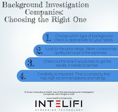 Background Investigation Companies: Choosing the Right One (patsymink1) Tags: intelifi background investigation company tips services choose checking business check