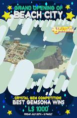Beach City ◊ Grand Opening (Venus Germanotta) Tags: secondlife sim beachcity beach city stevenuniverse crystalgems gemsona contest competition prize flyer advertisement event grandopening