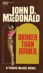 Fawcett Books M2825 - John D. MacDonald - Darker than Amber (swallace99) Tags: fawcett goldmedal vintage murder thriller paperback ronlesser 70s