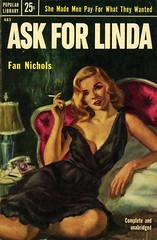 Popular Library 483 - Fan Nichols - Ask for Linda (swallace99) Tags: popularlibrary vintage 50s callgirl dope paperback owenkampen