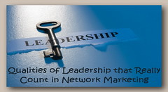 Qualities of Leadership that Really Count in Network Marketing (dalemoreau) Tags: leadership leader success successful key keys word paper business text team building administration entrepreneurship quality character marketing lead leading management command authority initiative influence power superiority example blue unitedstatesofamerica