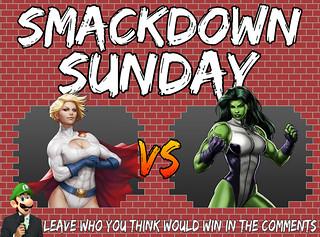 Smackdown Sunday- Power Girl VS She-Hulk