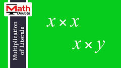 Multiplication of Literals (Math Doubts) Tags: multiplication product algebra literals math maths mathematics mathdoubts