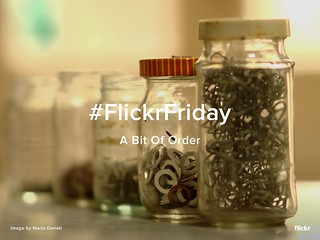 Flickr Friday - A Bit Of Order