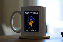 Home - Don't be a Salty Bitch (Cameron McGhie) Tags: funny dontbeasaltybitch coffeecup coffee coolcup coolcoffeecup cameronmcghie az arizona morning goodvibes table nikond5300 nikon blue littlelady whitecup affinityphoto affinity new 2017 light lightrays bitch homephotos homephoto