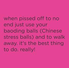 #life #PTSD #angermanagement #chinesestressballs #mentalhealth #walkingaway #whattodo #pissedoff (muchlove2016) Tags: life ptsd angermanagement chinesestressballs mentalhealth walkingaway whattodo pissedoff