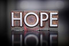 Hope Letterpress (DelphHealf) Tags: hope hopeful optimism optimistic prayer pray inspire inspiration inspiring faith future thinking wish wishing wishful think goals desire letterpress type word vintage grunge lead