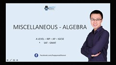 [PART 1] MISCELLANEOUS ALGEBRA MATHEMATICS (Happymath _ Math Teacher) Tags: alevel alevelsubject algebra aslevel aa âa â calculus easymaths fastmath mathematician math mathematics maths mathquiz mathsonline mathproblemsolver mathsproject mathformulas mathsquestion mathforkids mathtutoronline mathtricks mathssolution mathworksheets mathwordproblems mathtest grade khanacademy khanacademymath khan learnmath prealgebra mentalmath 3rdgrademath 7thgrademath trigcalculator internationalschool triggraphs googlemath onlinemath discretemathematics geometricshapes geometryformulas trigonometryformulas
