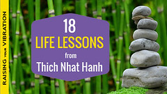 031 -18 Life Changing Lessons from Thich Nhat Hanh (mariasherow) Tags: alternativemedicine love forgiveness gratitude happiness heal healing health inspiration meditation mindfulness relationships selfimprovement spirituality spiritual wellness intuition thichnhathanh quotes buddhateachings buddhism wisdom letgo lifelessons lifechanging learn feelings focus thoughts fear peace presentmoment kindness suffering blaming service purpose motivate motivation lovingyourself selflove hope raisevibration