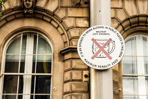 Belfast - No drinking!