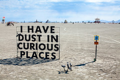 I HAVE DUST IN CURIOUS PLACES, Burning Man 2017 (Chicago_Tim) Tags: burningman festival brc 2017 man nevada blackrockcity burning burningman2017 2017burningman playa sign dust curious places
