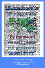 Dictionary art featuring Massachusetts state symbols, by Monique Broz (State Library of Massachusetts) Tags: massachusetts state symbol blackcappedchickadee mayflower