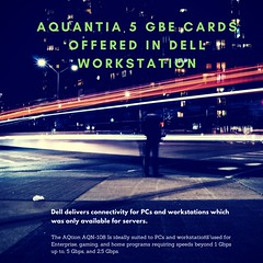 AQUANTIA 5 GBE CARDS OFFERED IN DELL WORKSTATION-1 (anushreecharvarthy) Tags: aquantia aqtion aqn108based 5 gbe cards network interface adapter nic 1 gbps 25 pcie 30 x4 slot enterprise gaming home networking client pcs workstations intel's 10 x540 card ethernet dell precision t7610 workstation rentalindia