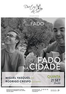 CONCERTO IN FADO - Duetos da Sé - Alfama - Lisboa - QUINTA-FEIRA 21 SETEMBRO 2017 - 21h30 - FADO NA CIDADE - Miguel Vasques - Rodrigo Crespo