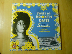 Various - Sweet As Broken Dates: Lost Somali Tapes From The Horn Of Africa (Ostinato Records) (muskrat_p_flapp) Tags: lost somali tapes from the horn of africa