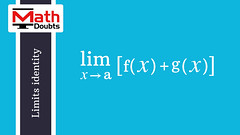 Limits Addition Rule (Math Doubts) Tags: limits calculus limitsrule limitsrules limitsidentity limitsidentities limitslaw limitslaws limitsproperty limitsproperties math maths mathematics mathdoubts