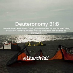 ... Deuteronomy 31 8 U201cAnd The Lord , He It Is That Doth Go Before ...