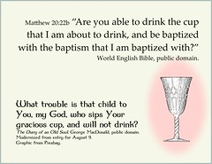 George MacDonald - child that won't drink God's cup (Martin LaBar) Tags: communion lordssupper georgemacdonald poster matthew2022 cup obedience chalice