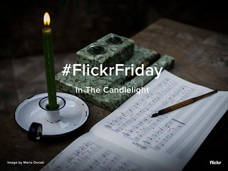 Flickr Friday - In The Candlelight