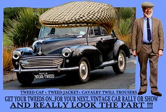 Get Your tweed gear on part 3c (The General Was Here !!!) Tags: tweedcap car cars old vintage autos auto vehicle oldschool rally show driving fashion nz kiwi newzealandharriscavalry twill trousers vintagecar club hat cap morris minor british uk black 1950s 1960s 50s 60s auckland whangarei tauranga rotorua gisborne napier hastings hamilton newplymouth palmerstonnorth nelson wellington christchurch dunedin invercargill classic wearing tweedsydneymelbournebrisbanelondontweed run outdoor canon camera photo words poster art headlight cavalrytwill wool pure 100 plaid coat cheesecutter tweedflatcap texture woven newzealand sydney melbourne brisbane scottish countrytweed