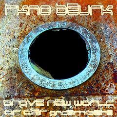 BRAVE NEW WORLD OR DER ANDEREN SEITE by TKno BeurK (FreAK Over Collection) Tags: tekno hardtech hardtek experimental industrial noise darkwave darkambiant electronics electro idm abstract soundscape bruitism speedcore tech cyberpunk free freemusic freedownload freemp3 netlabel copyleft artwork cover sleeve new brave world tkno freeshare extreme design conceptual teknival mixtape ep sciencefiction futurism weird contemporary art music outsider oldschool rave record trash avantgarde throbbinggristle coil magick