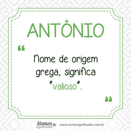 significado de nome Antonio pontos negativos