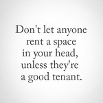 Inspirational Quotes : And evict them if they aren't a good tenant:)... thumbnail