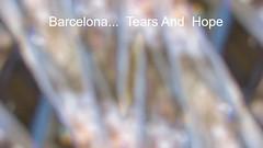 Barcelona Tears And Hope