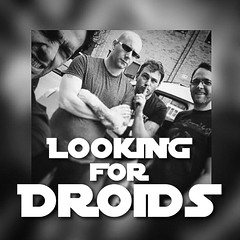 #LookingForDroids #looking4droids